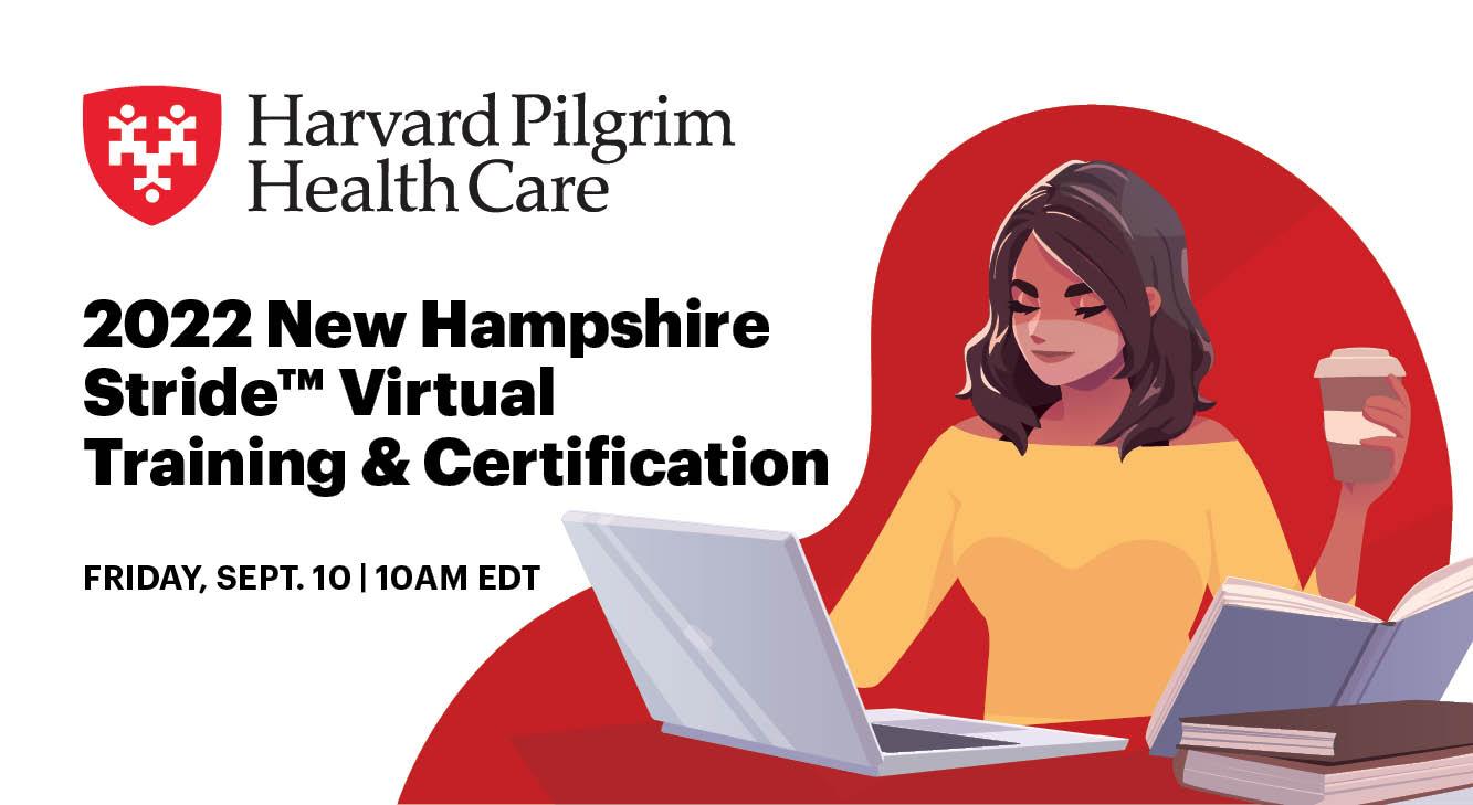 Harvard Pilgrim 2022 New Hampshire Stride Virtual Training and Certification