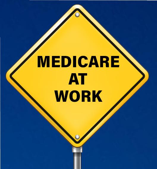Medicare at Work