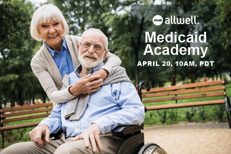 Allwell Medicaid Academy webcast