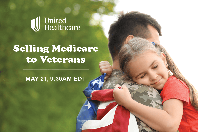 UHC Selling Medicare to Veterans May 21
