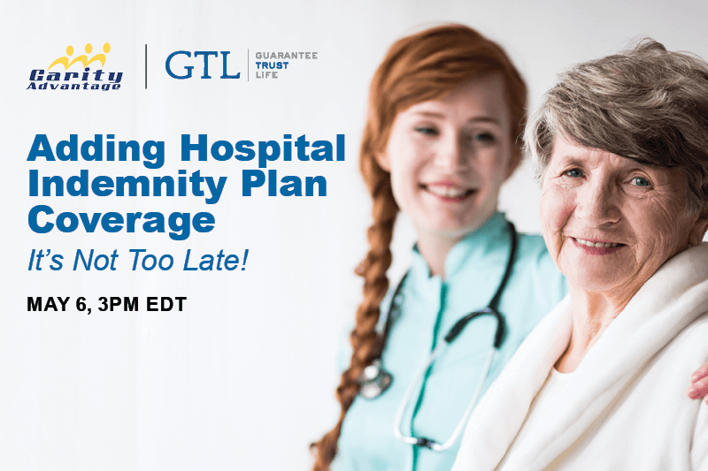 Adding hospital indemnity plan coverage May 6 3pm EDT