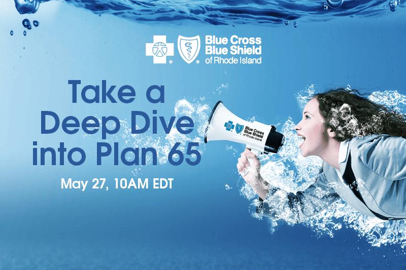 Take a deep dive into Plan 65