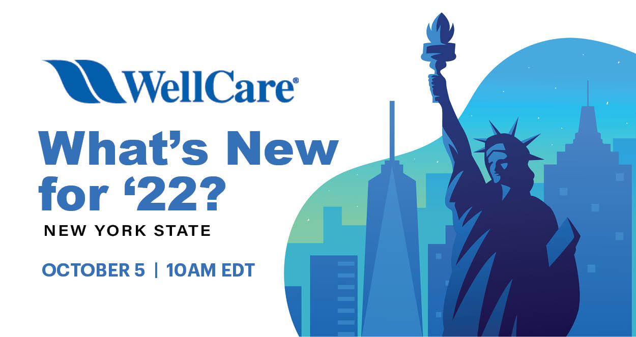 Wellcare What's New for 2022 10/5 10am