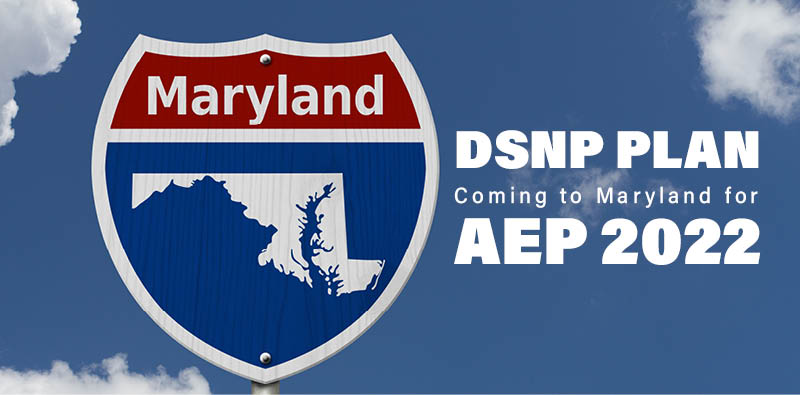 DSNP Plan coming to Maryland for AEP 2022