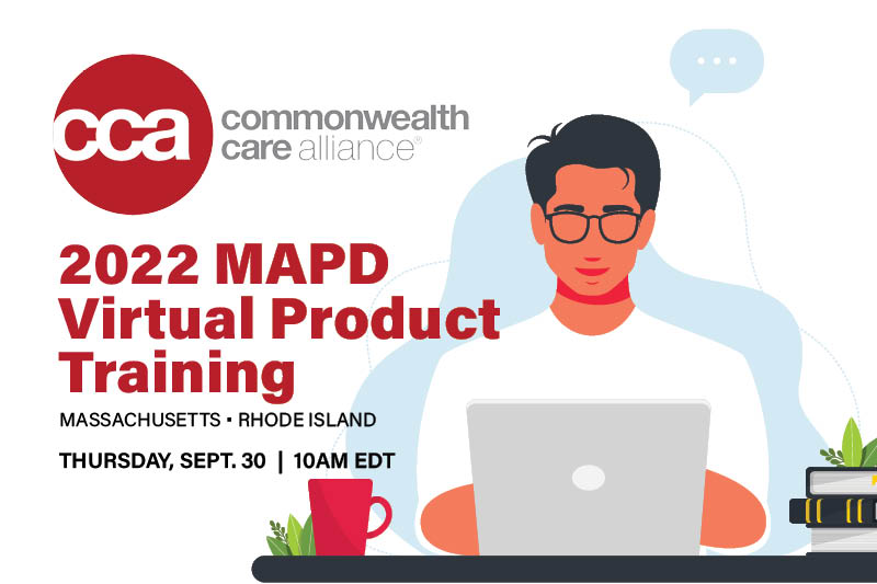 Commonwealth Care Alliance 2022 MAPD Training & Certification 9/21 1PM